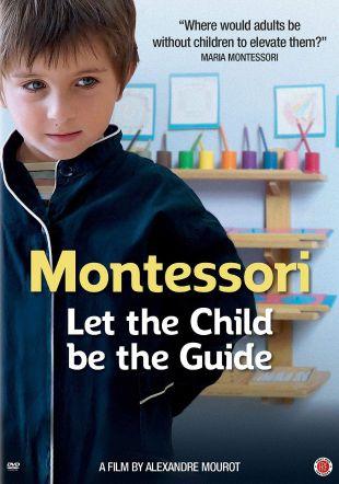 Montessori: Let the Child be the Guide