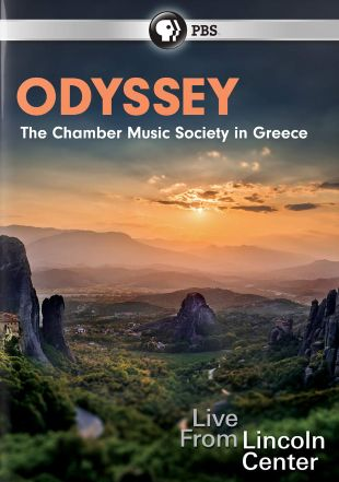 Odyssey: The Chamber Music Society in Greece - Live from Lincoln Center