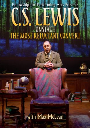C.S. Lewis: Onstage - The Most Reluctant Convert