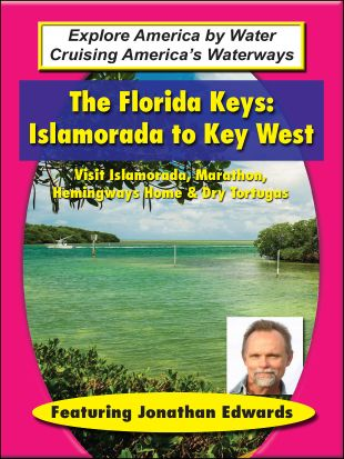 Cruising America's Waterways : The Keys: Miami to Key West