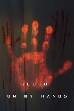 Blood on My Hands