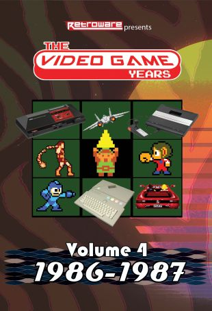 The Video Game Years: Volume 4 - 1986-1987