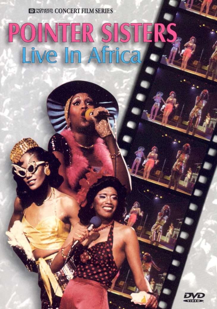 The Pointer Sisters: Live in Africa