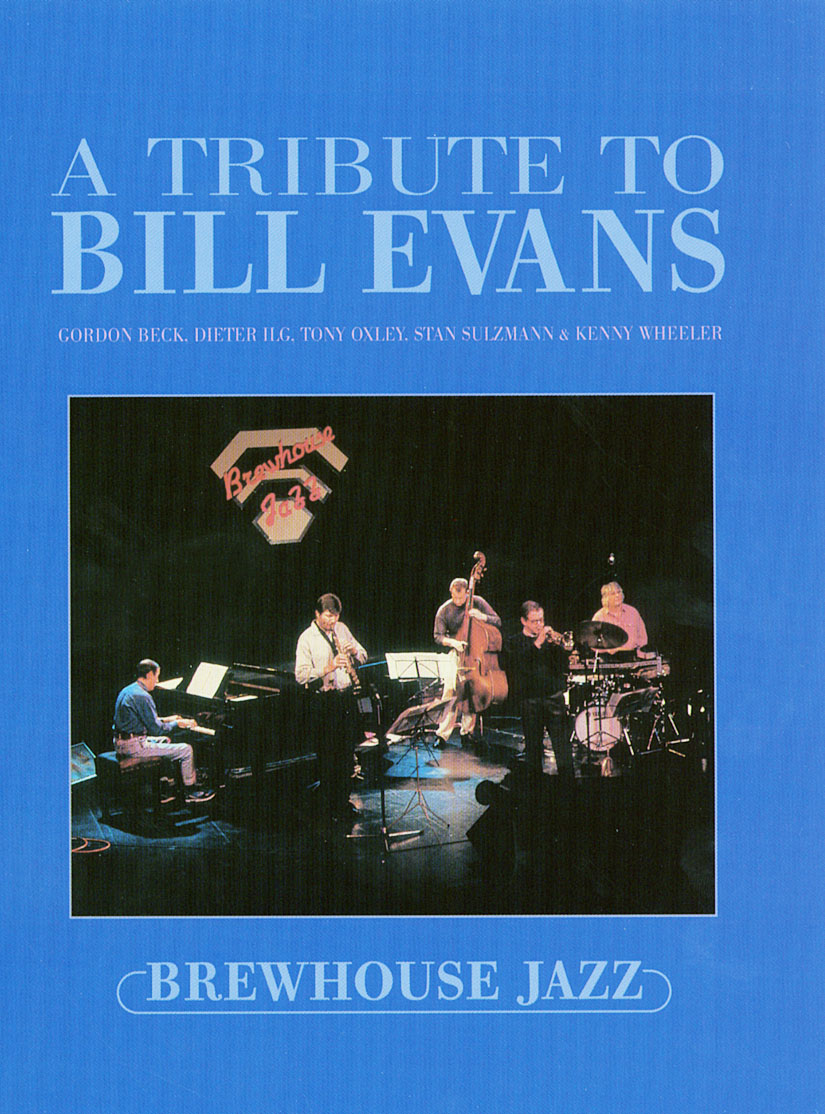 A Tribute to Bill Evans: Live at the Brewhouse