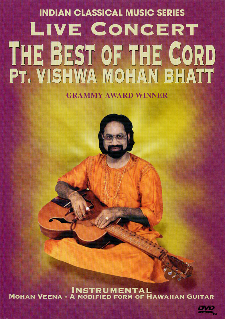Pt. Vishwa Mohan Bhatt: Live Concert - The Best of the Cord