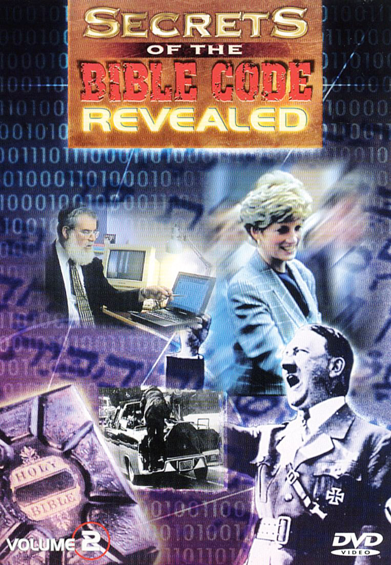 Secrets of the Bible Code Revealed, Vol. 2