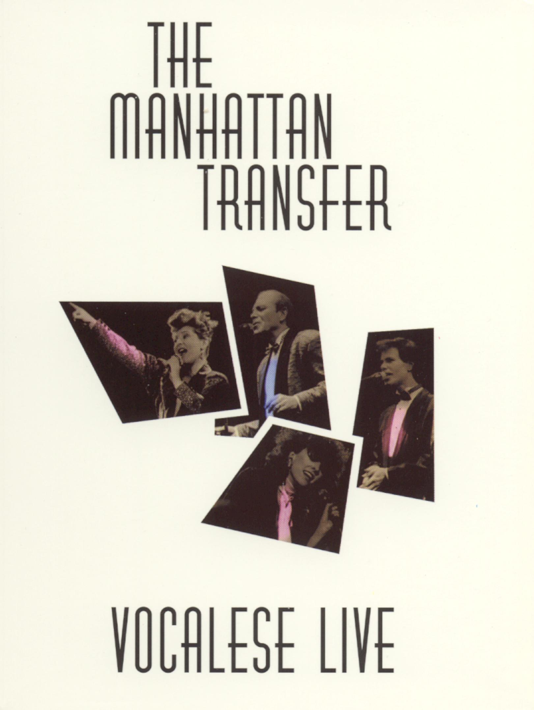 Manhattan Transfer: Vocalese Live 1986