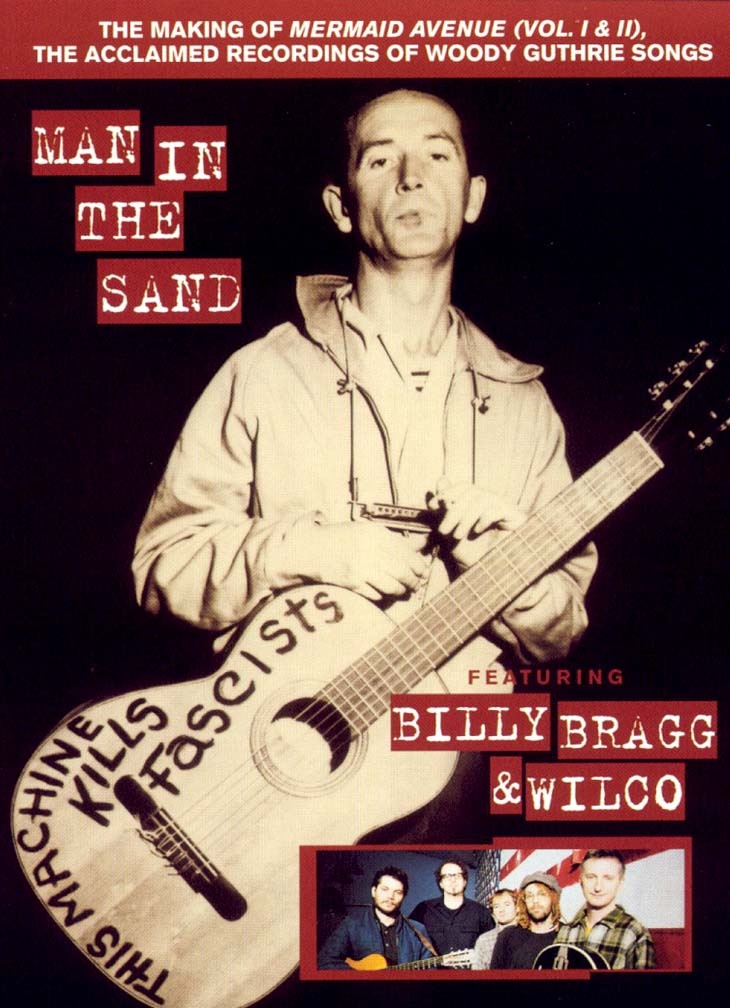 Billy Bragg and Wilco: Man in the Sand (1999)
