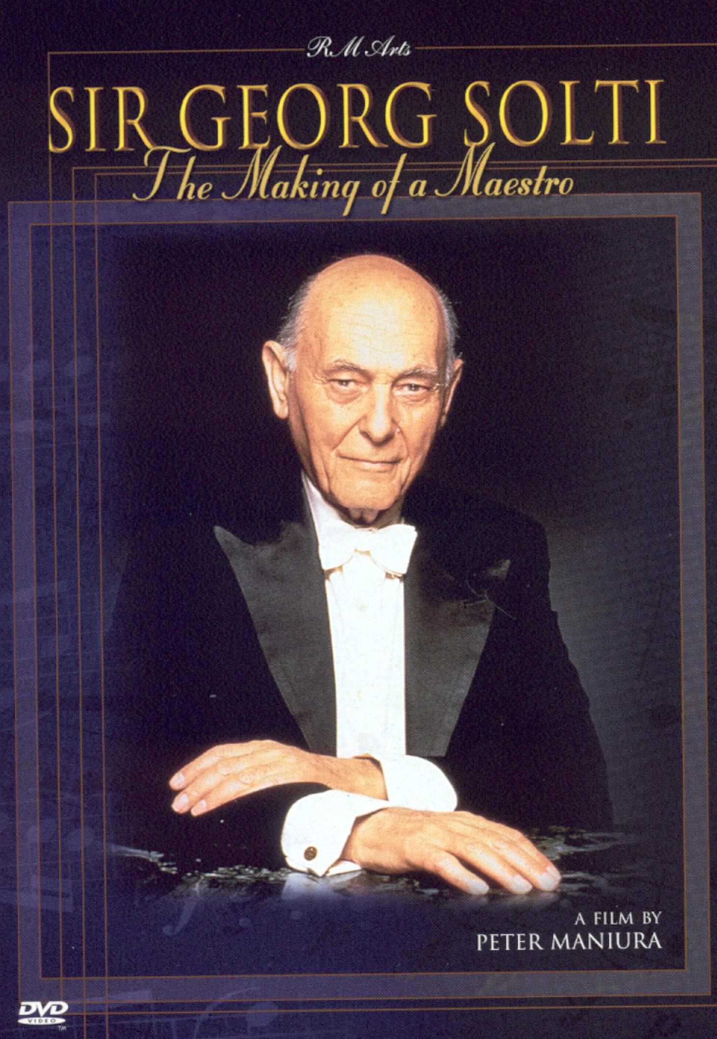 Sir Georg Solti: The Making of a Maestro (1997)