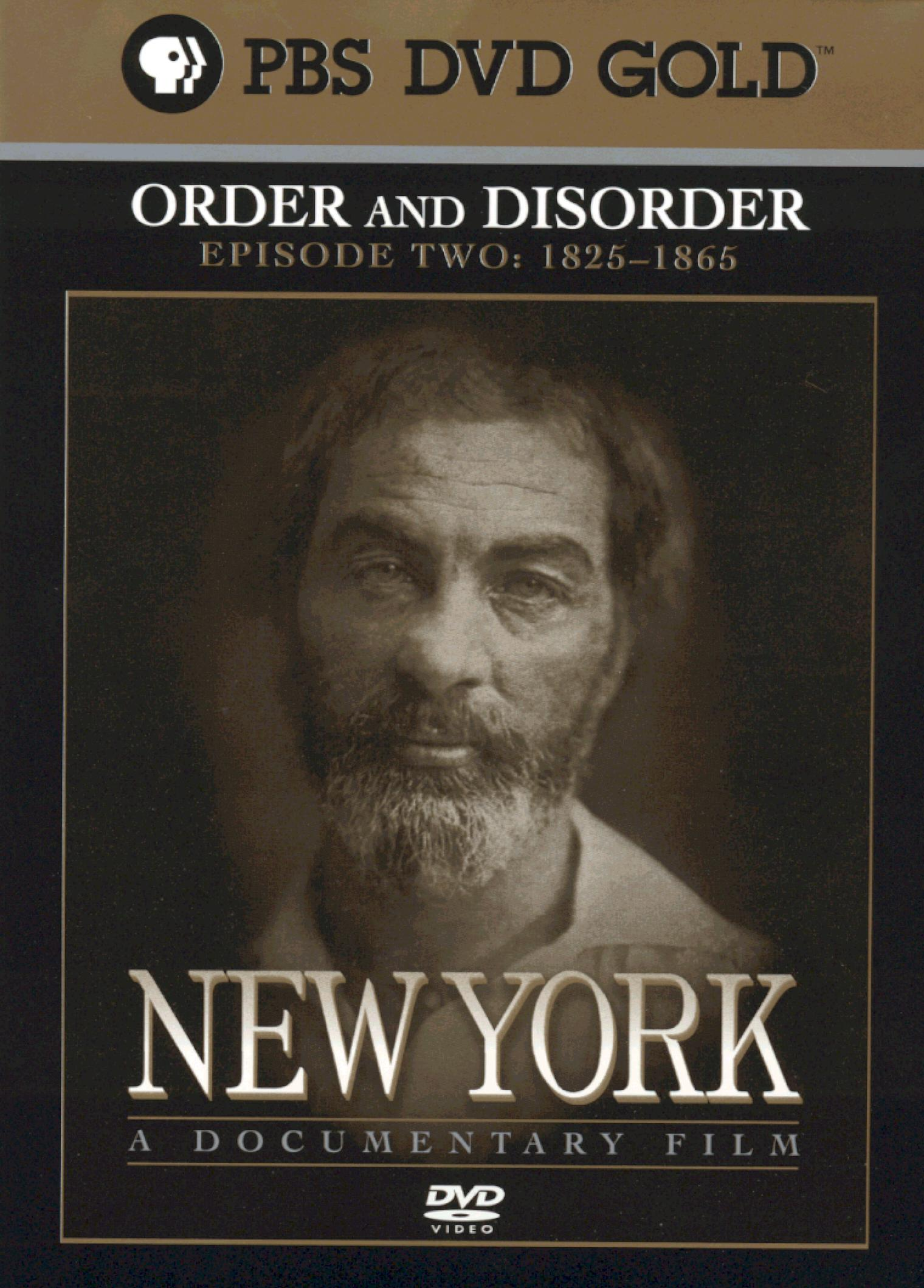 order and disorder in new york You are watching new york: order and disorder (1825-1865) movie ric burns (brother of the famed documentarian ken burns) presents an exhaustive history of new york city from the settling of the area by the dutch to the attack by terrorists nearly 400 years later told in a sentimental tone, burns.
