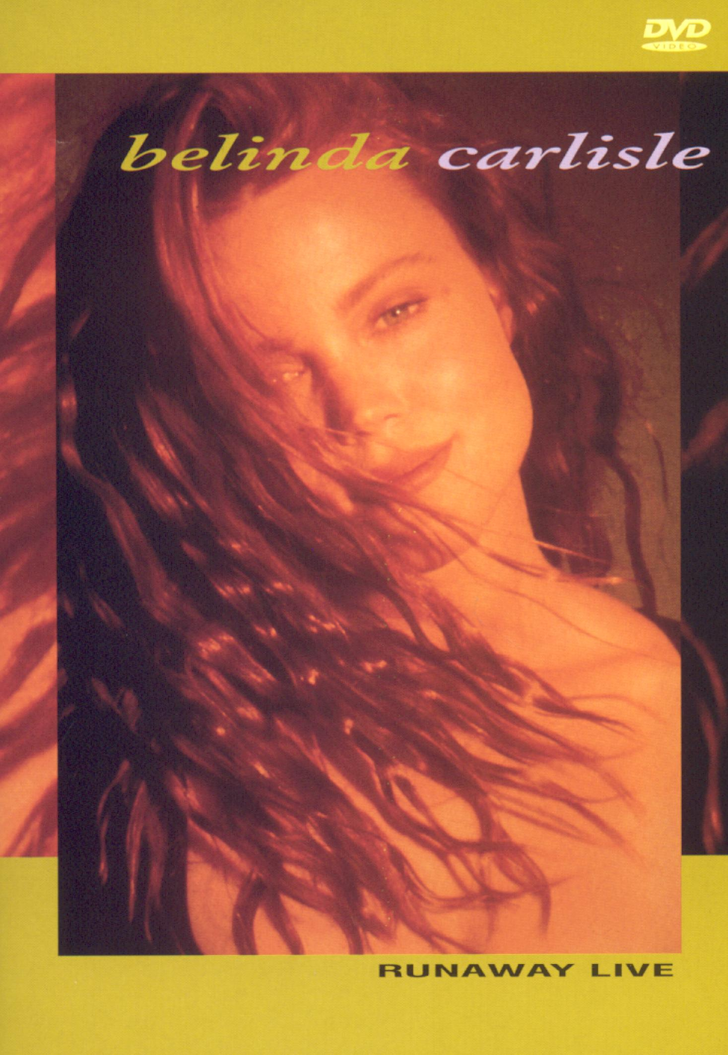Belinda Carlisle: Runaway Live
