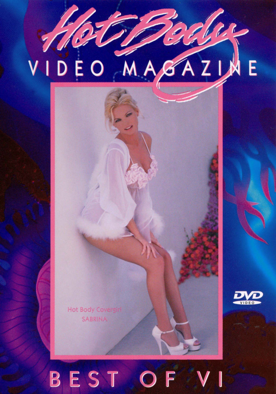 Hot Body Video Magazine: The Best of Hot Body Video Magazine, Vol. VI