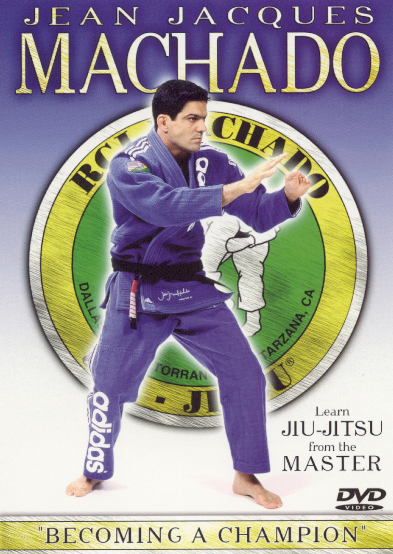 Jean Jacques Machado: Becoming a Champion
