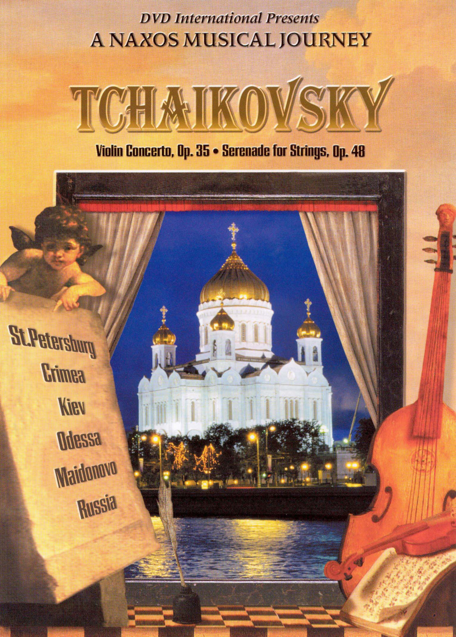 A Naxos Musical Journey: Tchaikovsky - Violin Concerto, Op. 35/Serenade for Strings, Op. 48