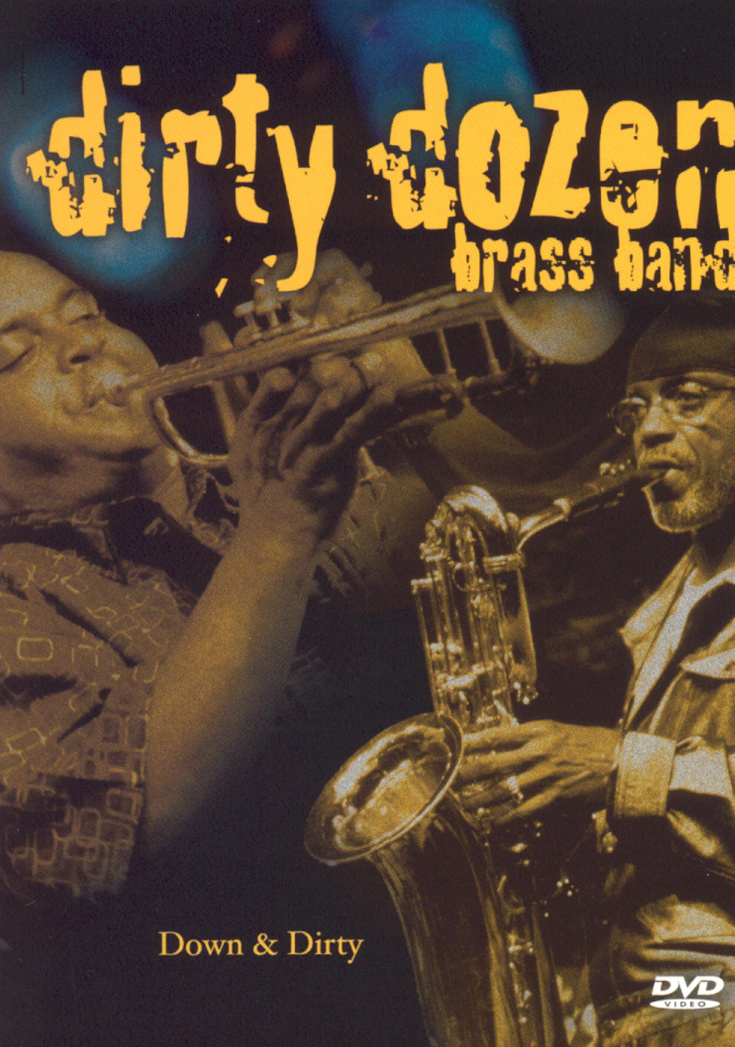 Dirty Dozen Brass Band: Down & Dirty