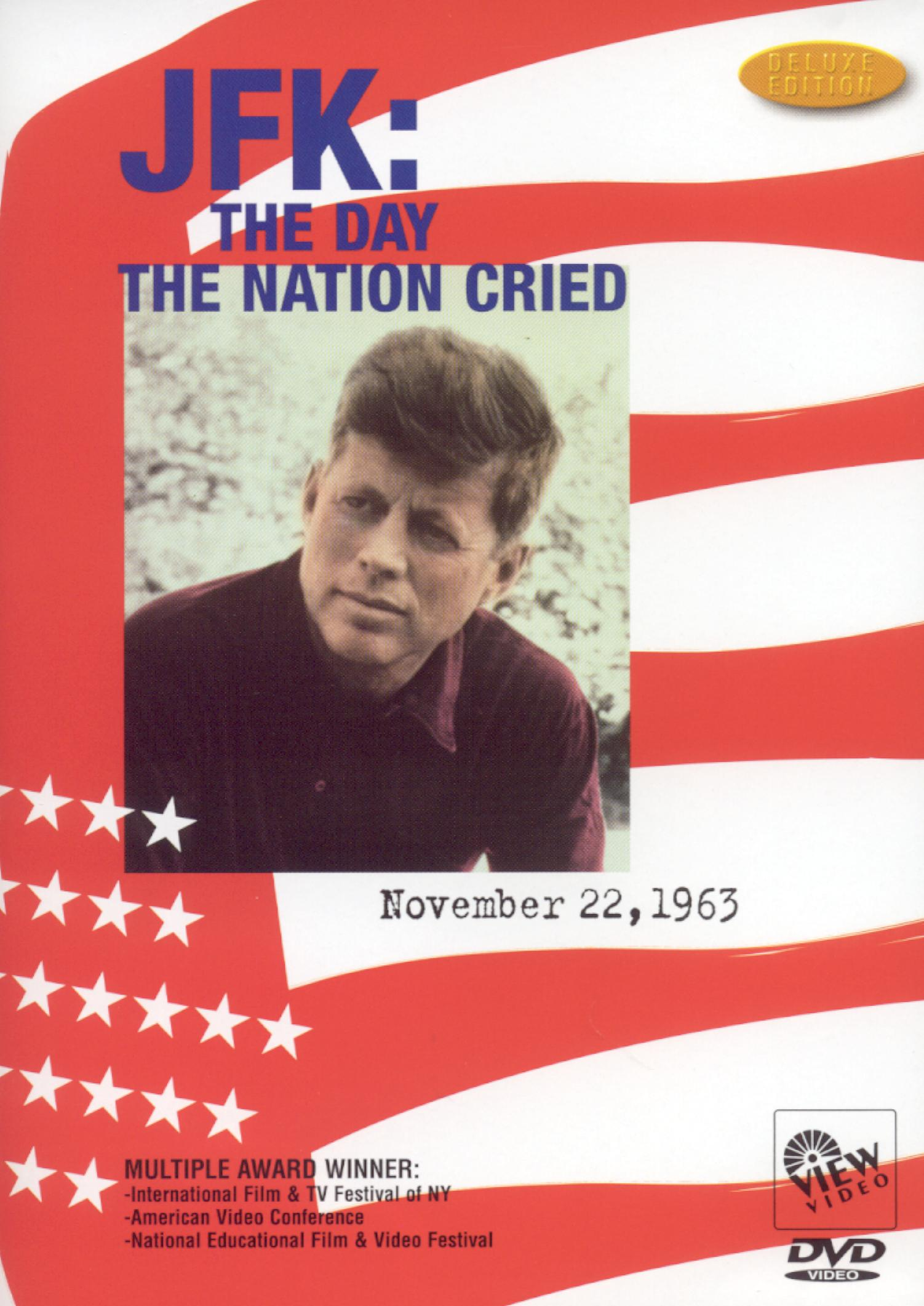 JFK The Day the Nation Cried Details