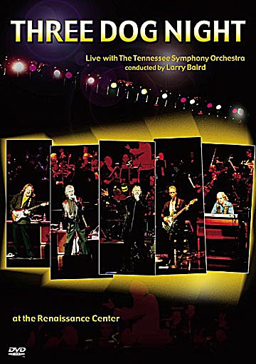 Three Dog Night: Live with the Tennessee Symphony Orchestra