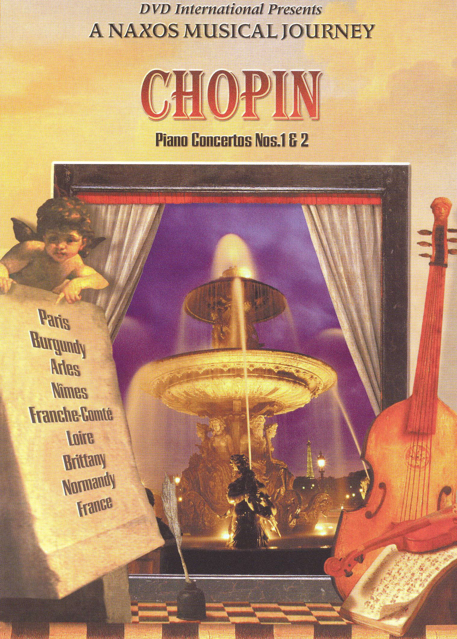 A Naxos Musical Journey: Chopin - Piano Concertos 1 & 2
