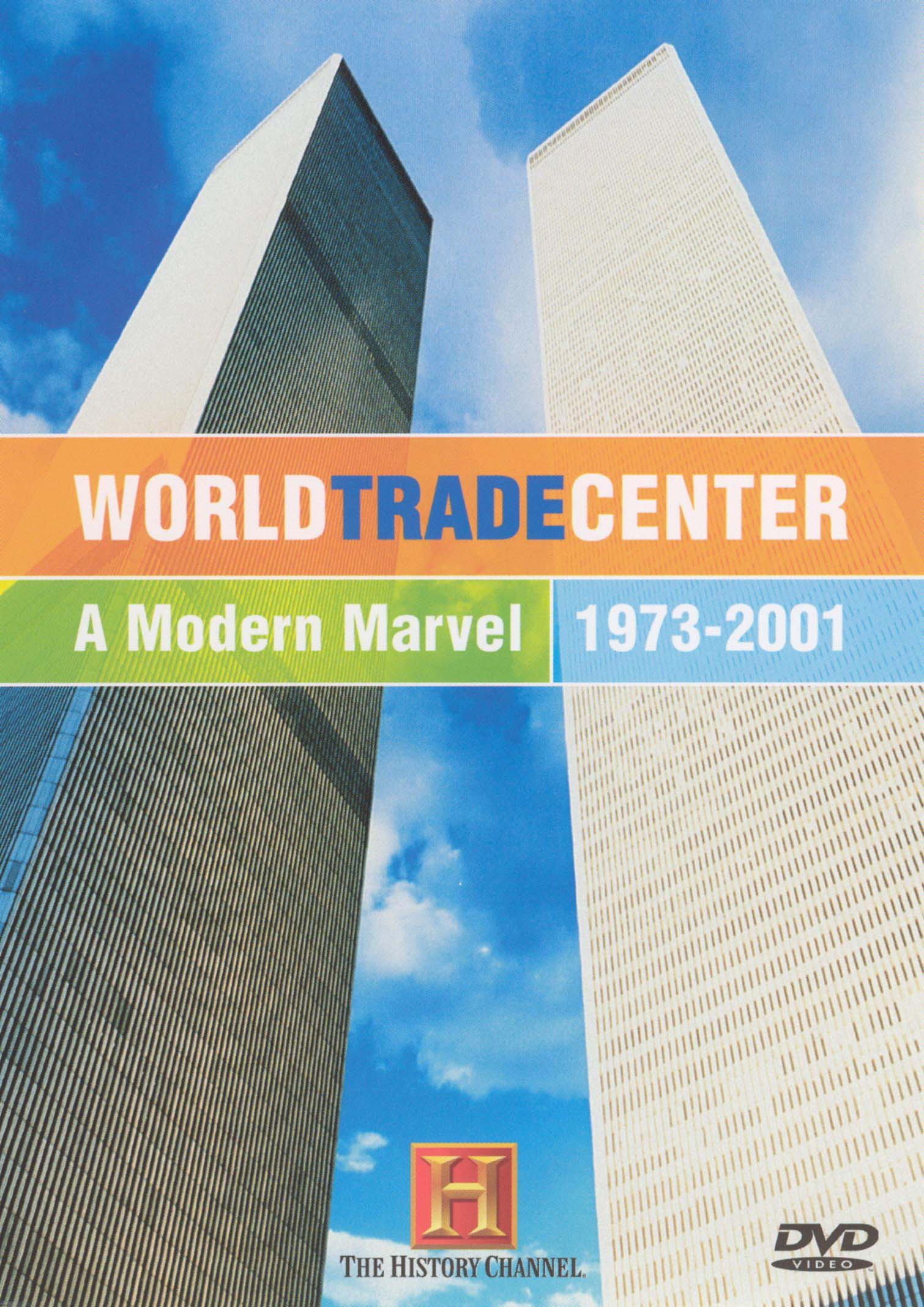 World Trade Center: A Modern Marvel 1973-2001