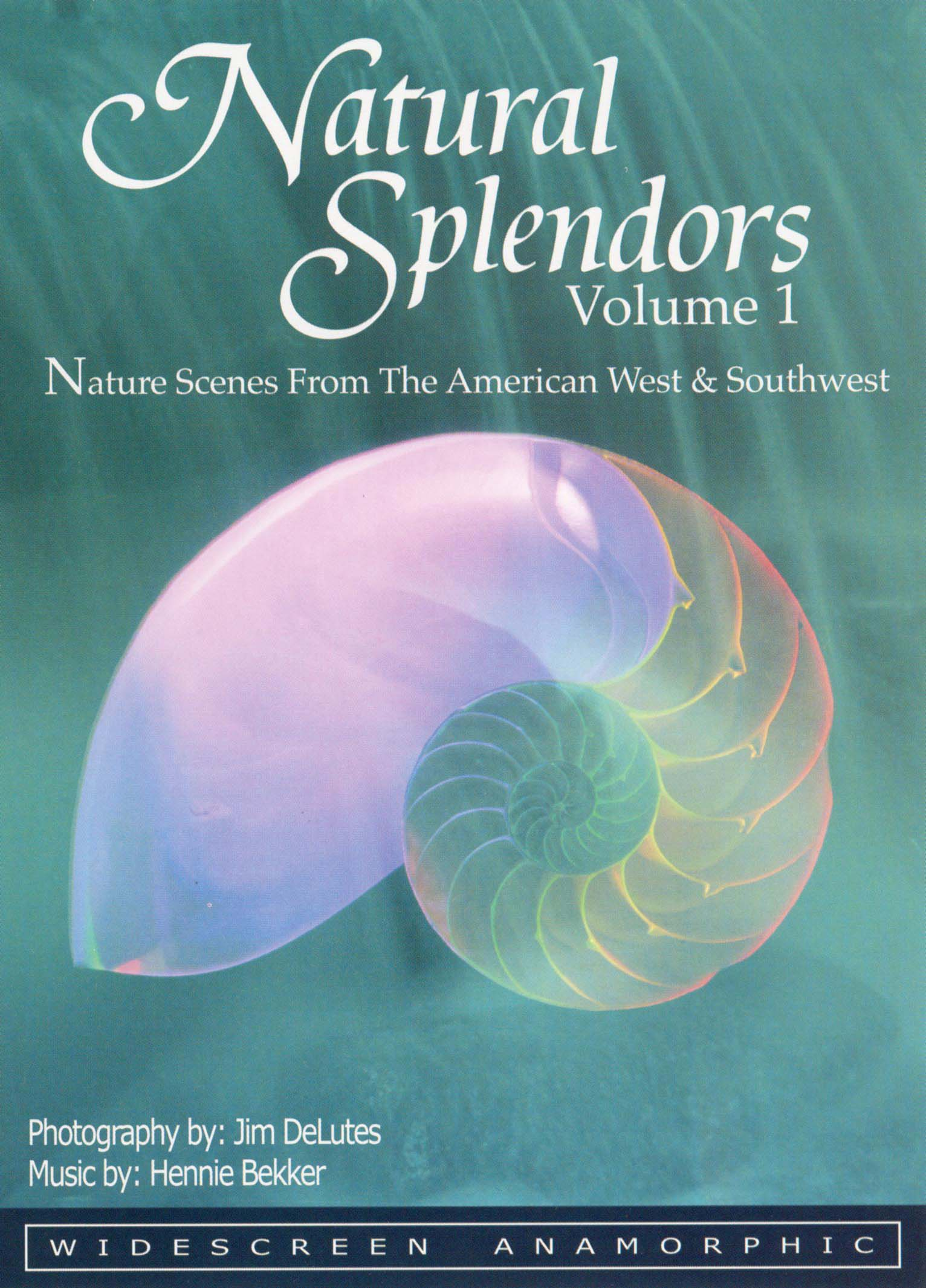 Natural Splendors, Vol. 1: Nature Scenes from the American West & Southwest