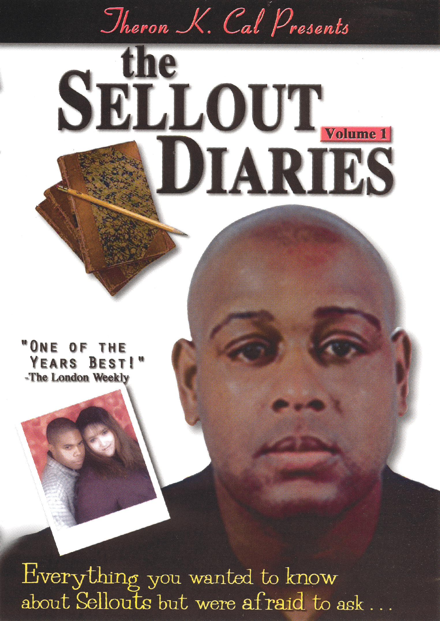 The Sellout Diaries, Vol. 1