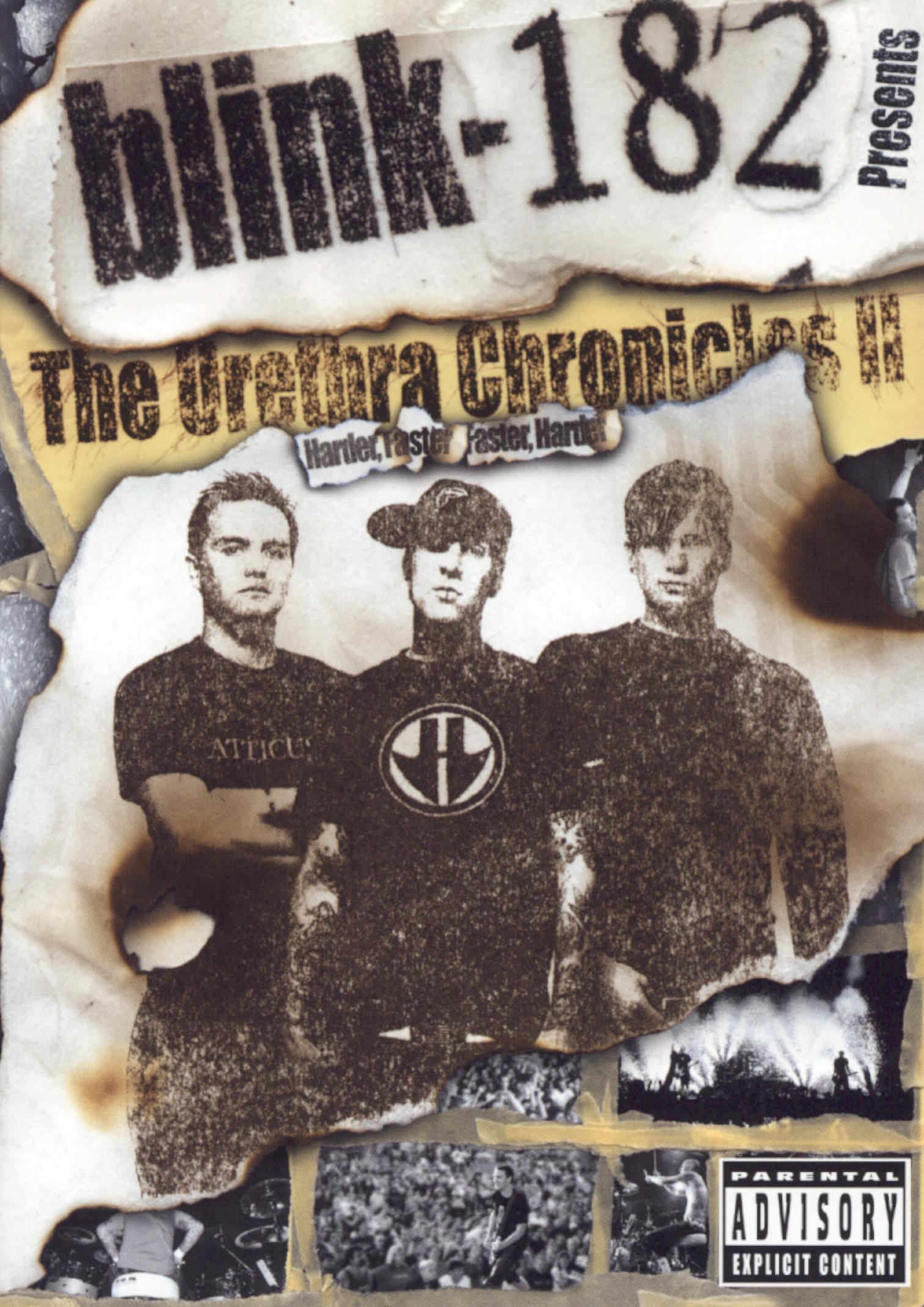 Blink 182: Urethra Chronicles, Vol. II - Harder Faster Faster Harder