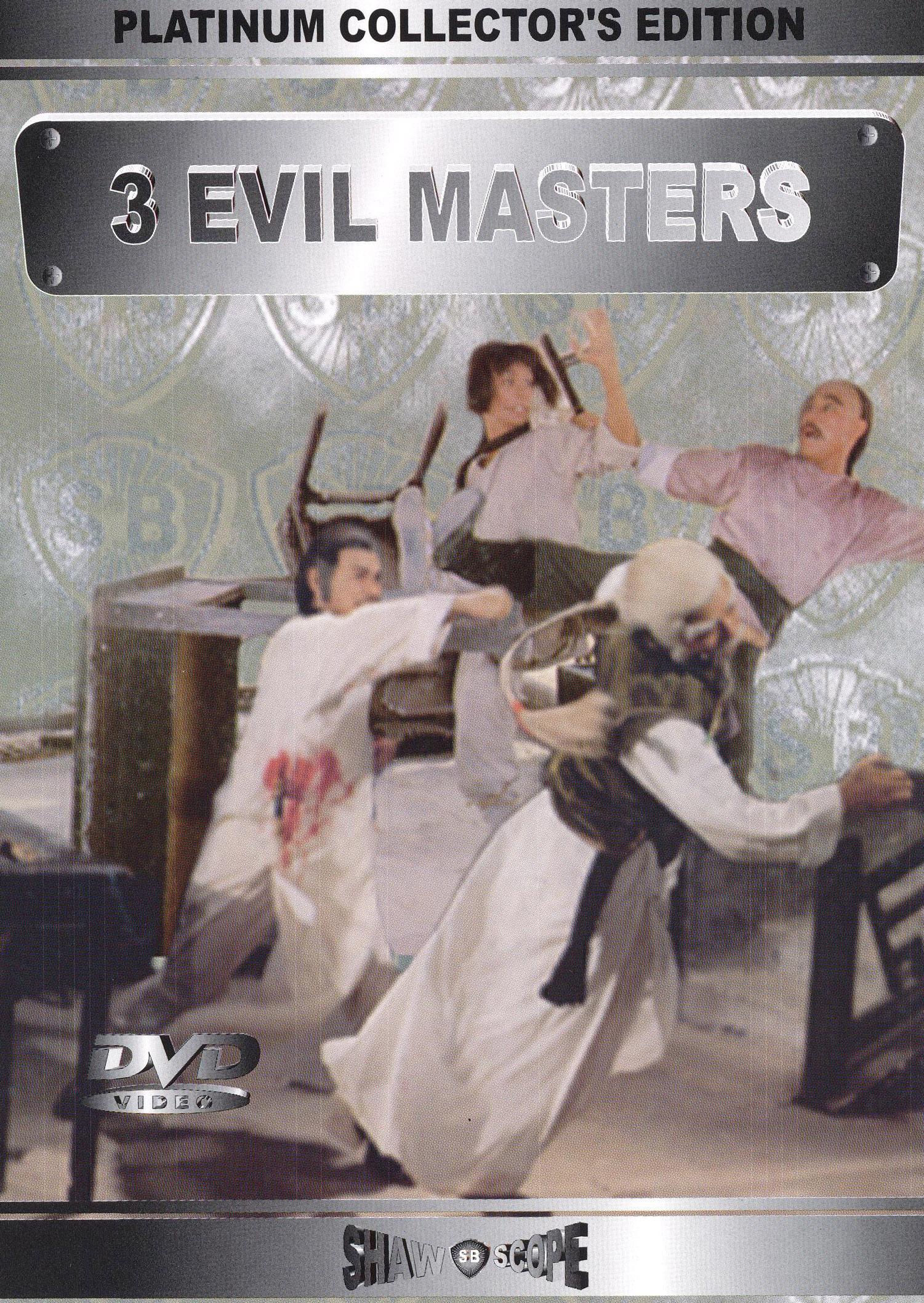 Three Evil Masters