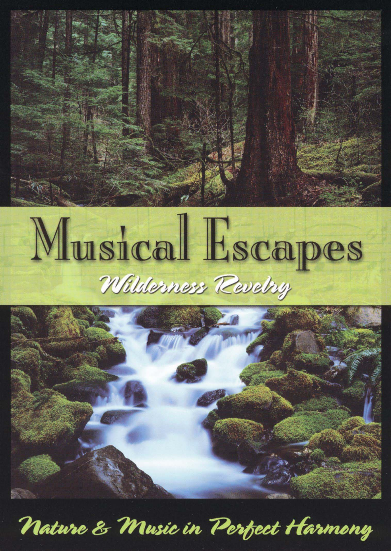 Musical Escapes, Vol. 2: Wilderness Revery