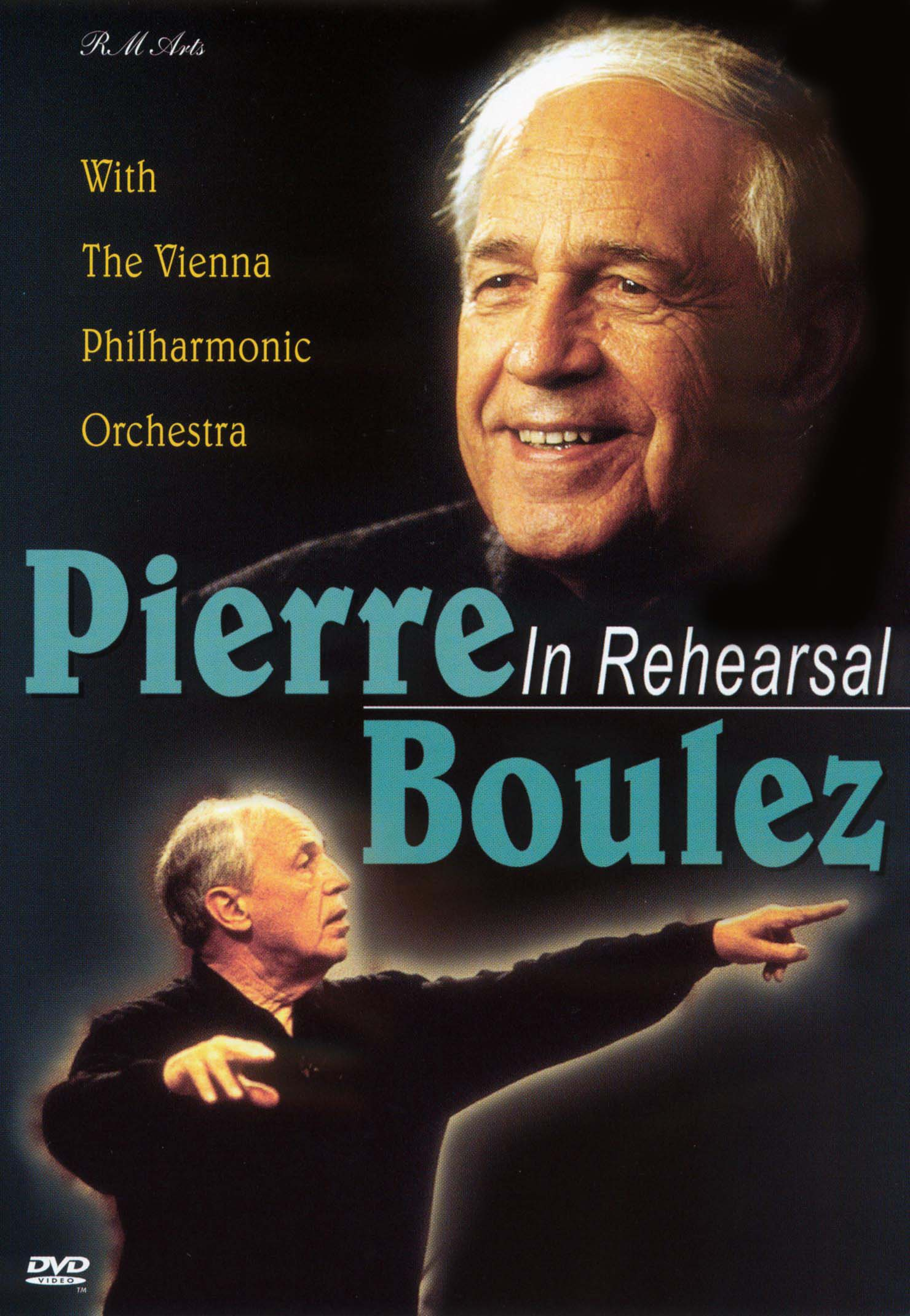 Pierre Boulez: In Rehearsal with the Vienna Philharmonic