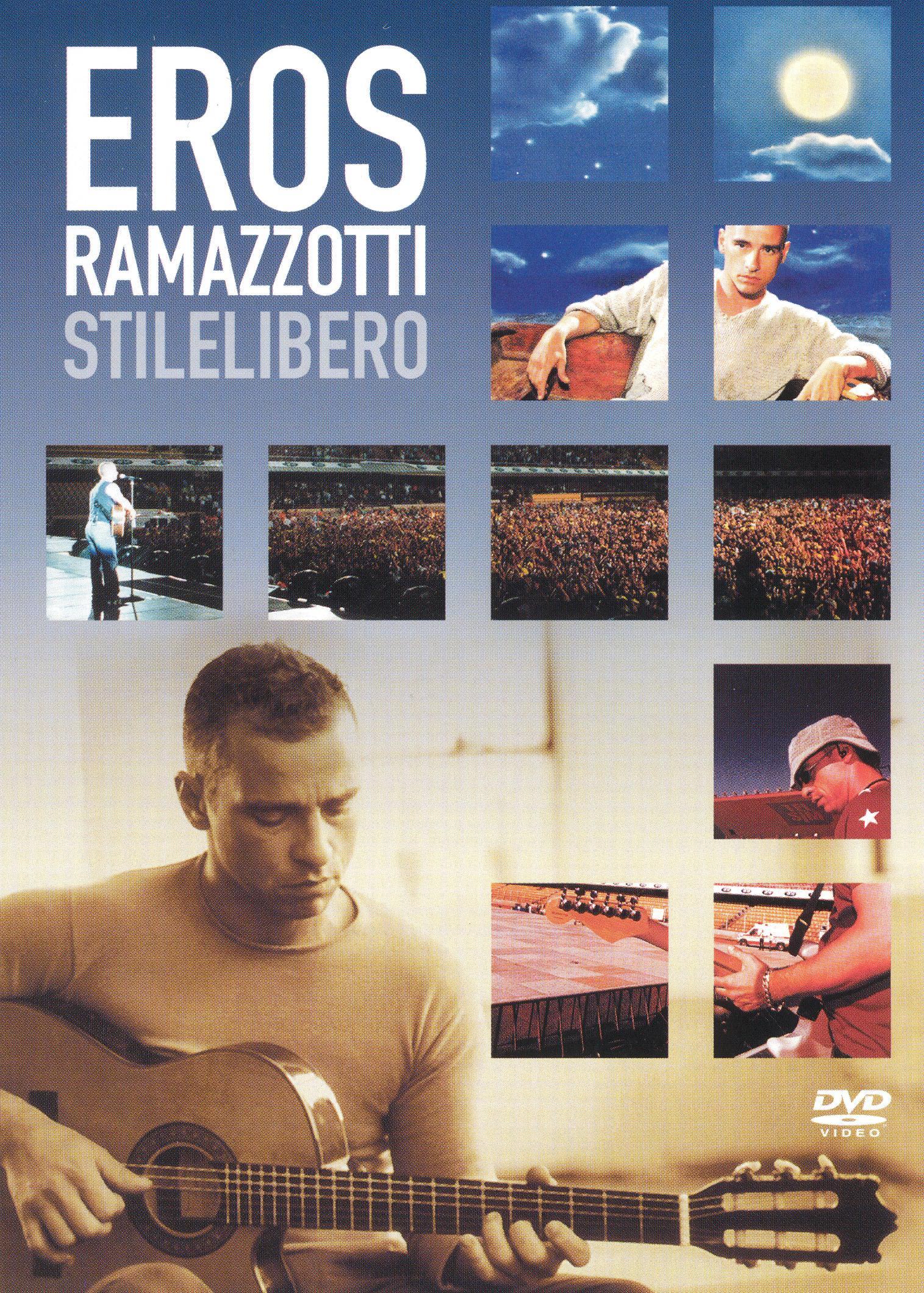 Eros Ramazzotti: Stilelibero