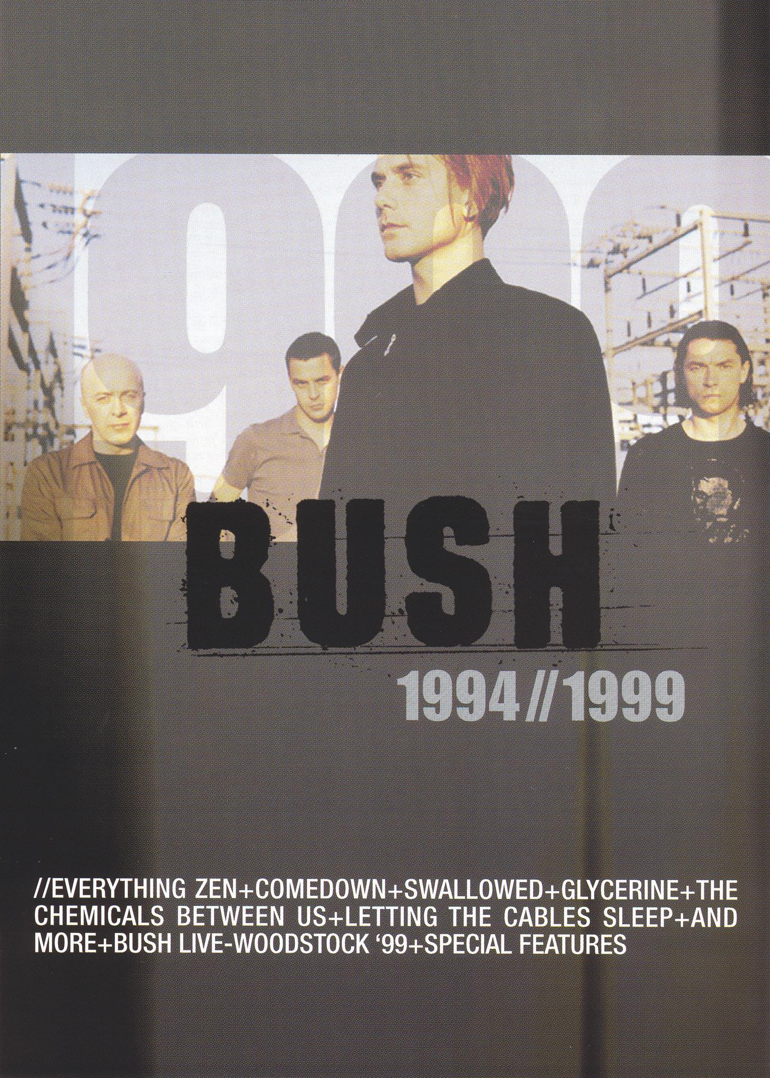 Bush: 1994//1999