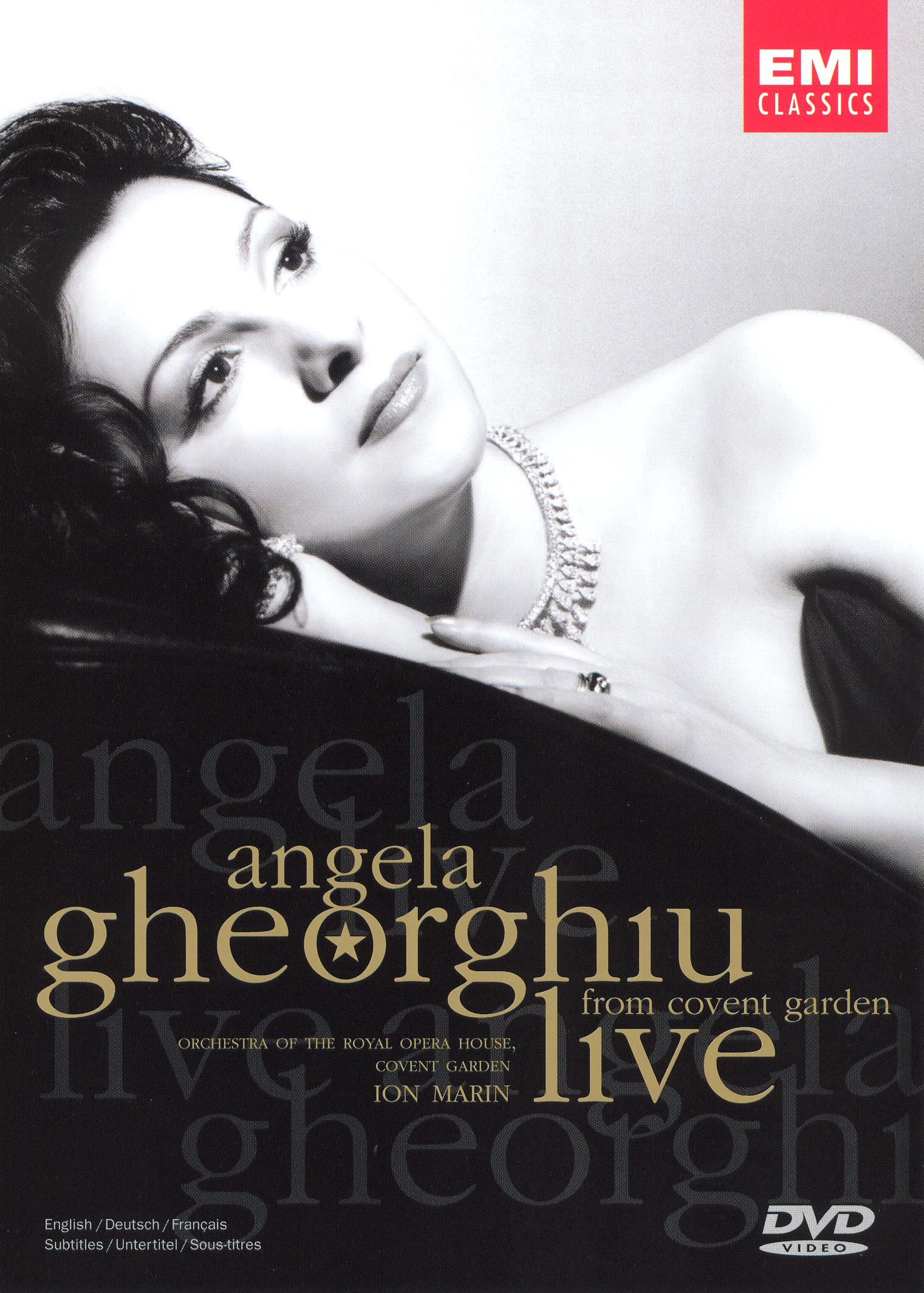Angela Gheorghiu: Live From Covent Garden