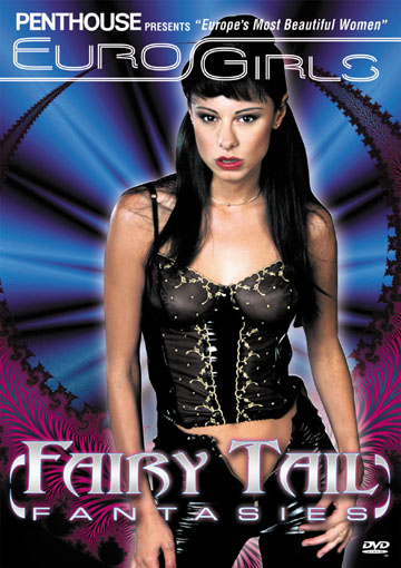 Penthouse: Euro Girls - Fairy Tail Fantasies