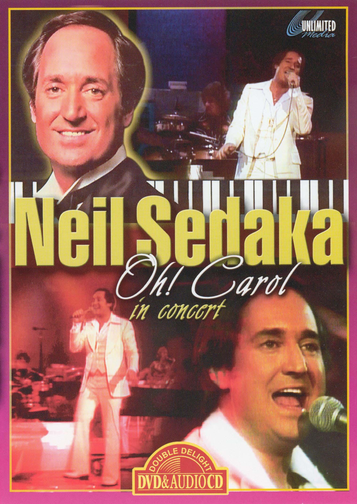 Neil Sedaka: Oh Carol - In Concert