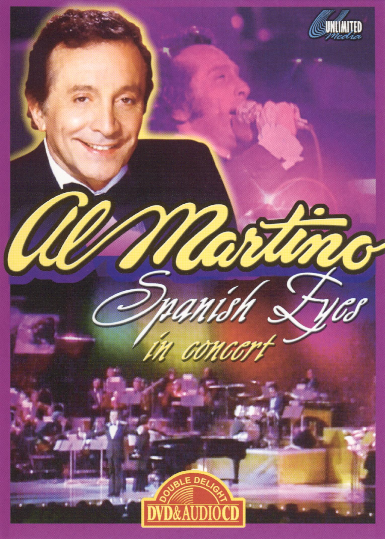 Al Martino: Spanish Eyes - In Concert