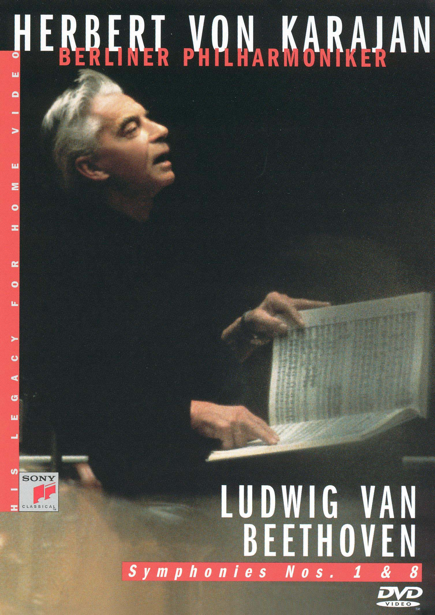 Herbert Von Karajan - His Legacy for Home Video: Beethoven Symphonies Nos. 1 & 8