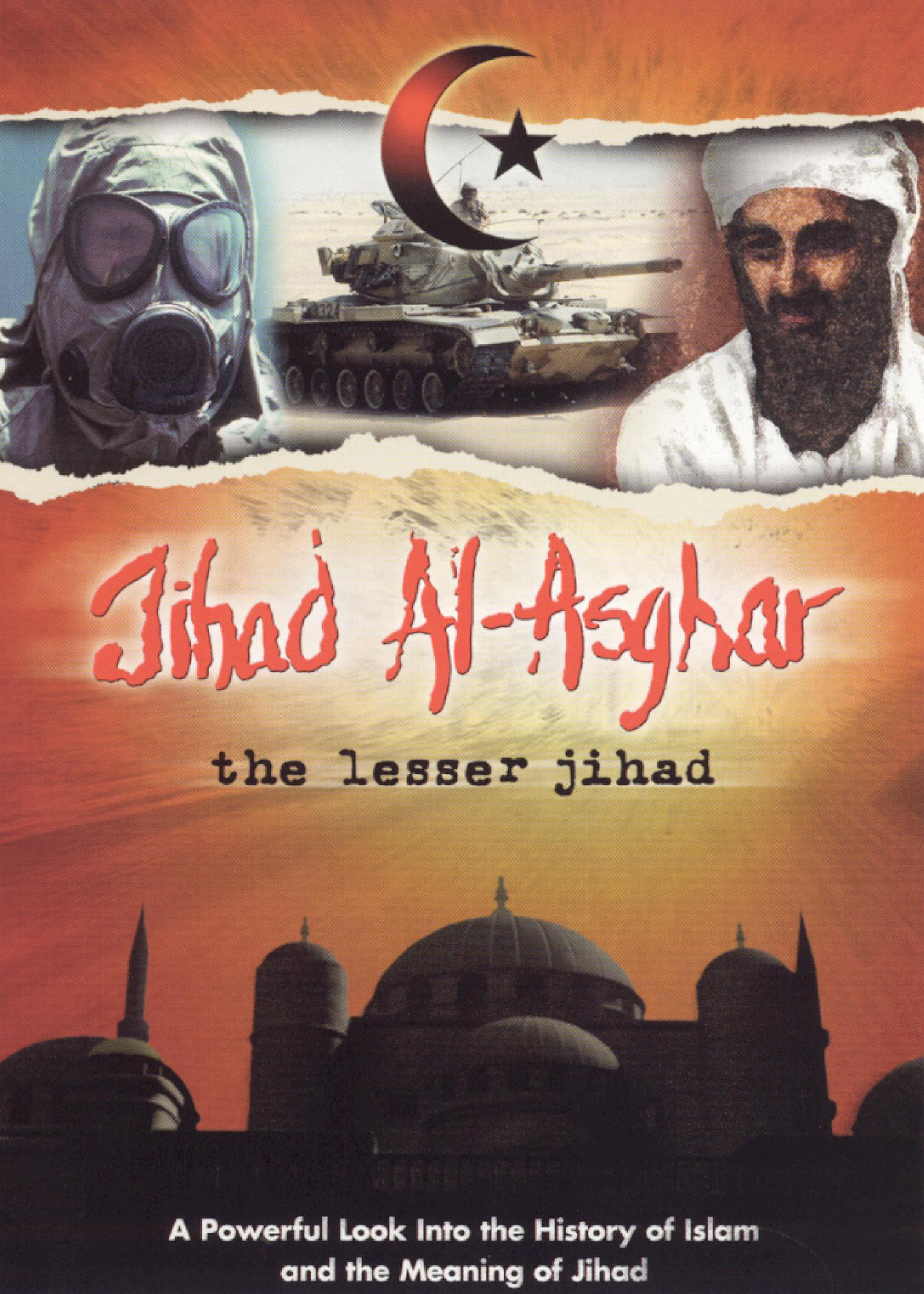 Jihad al-Asghar: The Lesser Jihad