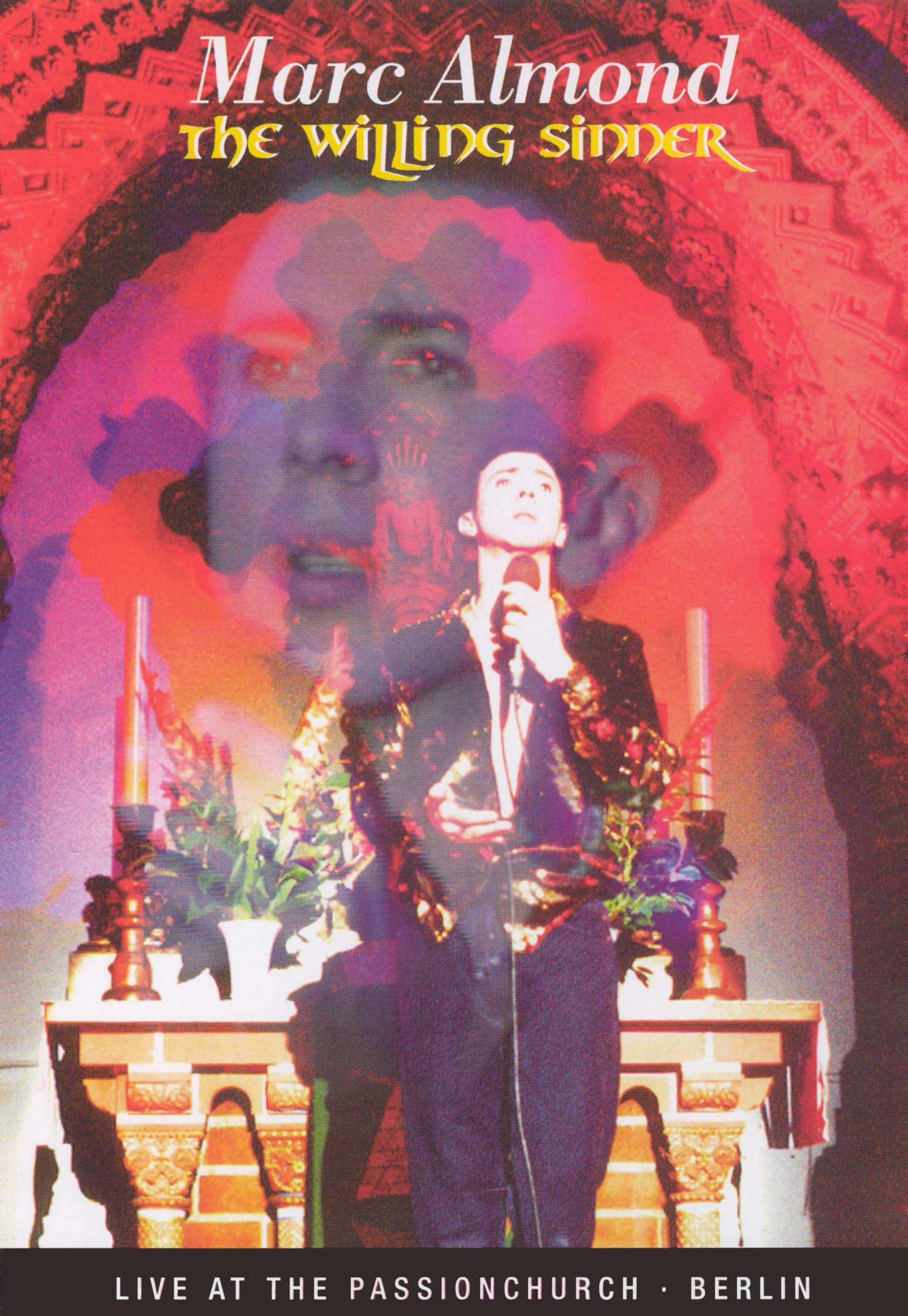 Marc Almond: The Willing Sinner - Live at the Passionchurch, Berlin