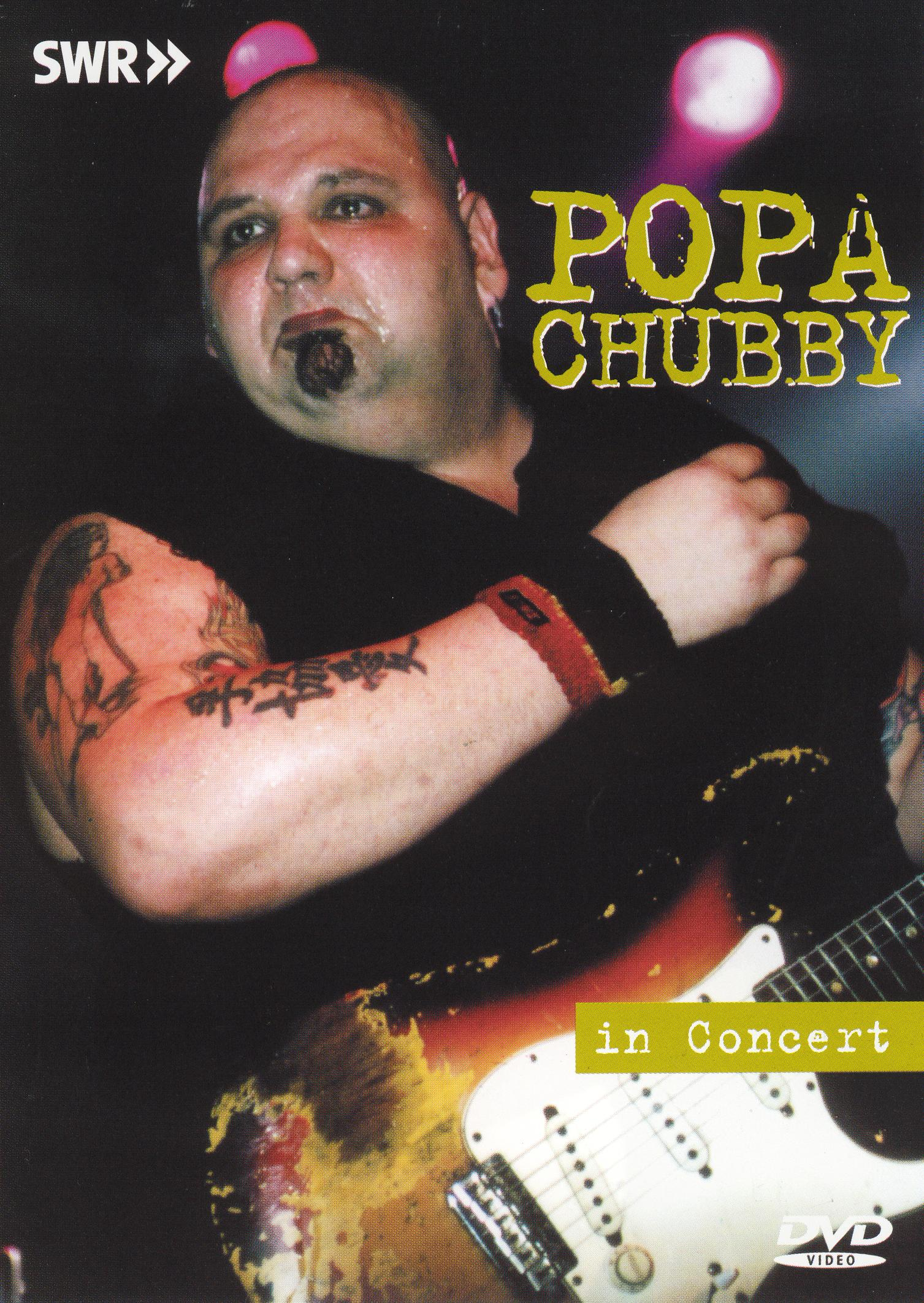 Ohne Filter - Musik Pur: Popa Chubby in Concert