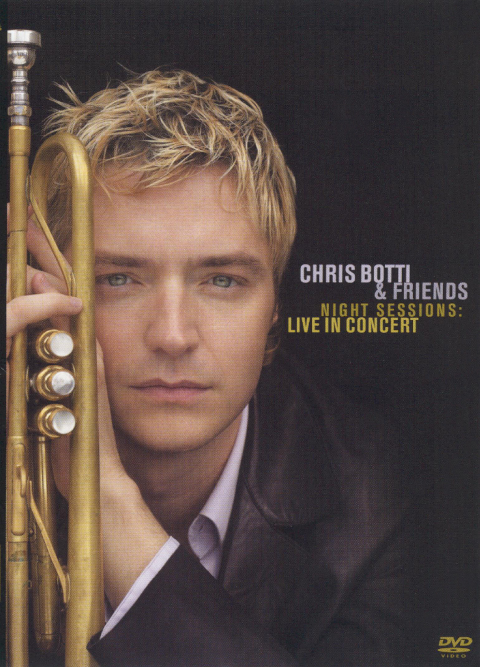 Chris Botti: Night Sessions - Live in Concert