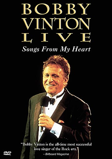 Bobby Vinton: Live - Songs From My Heart