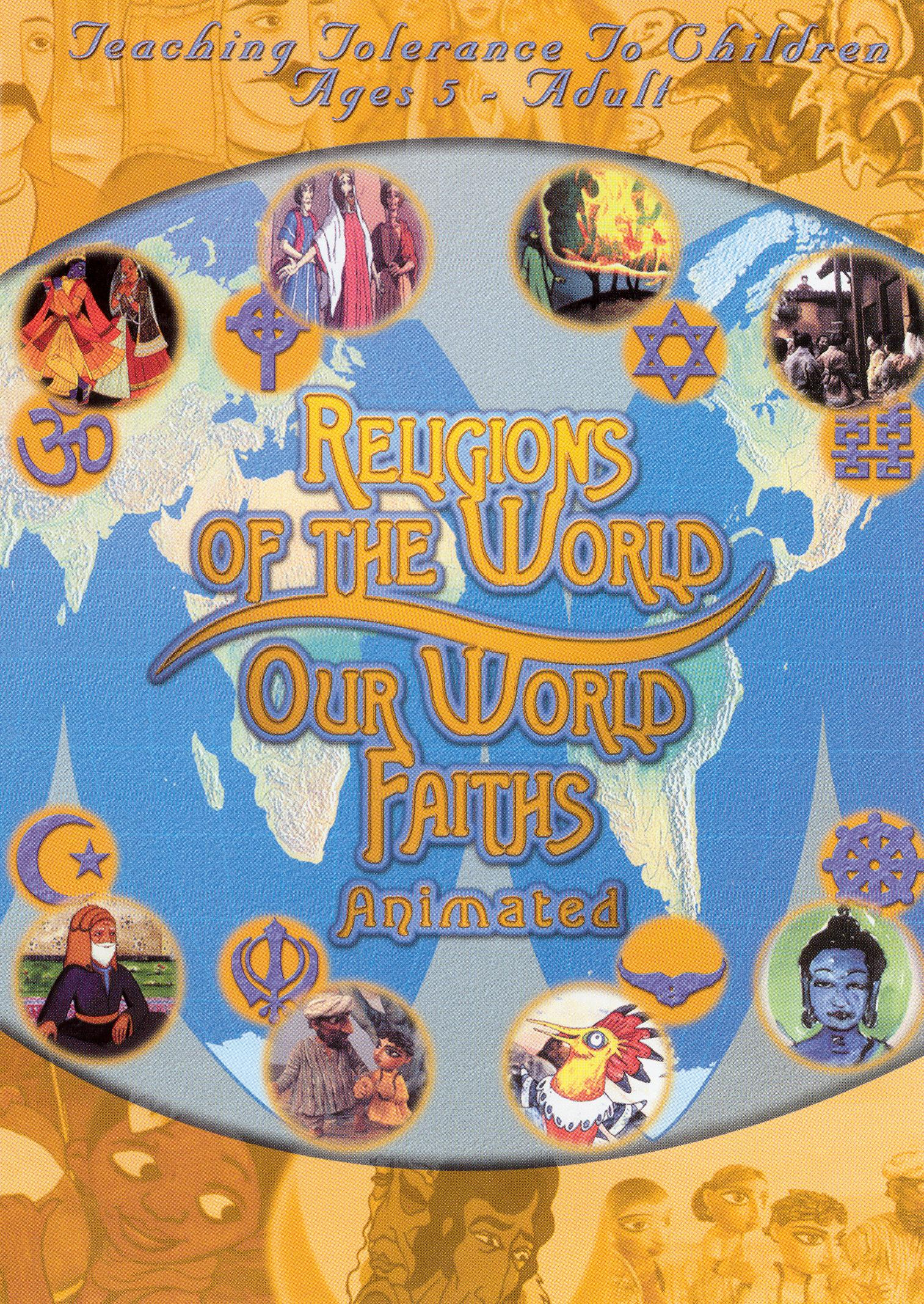 Religions of the World: Our World Faiths