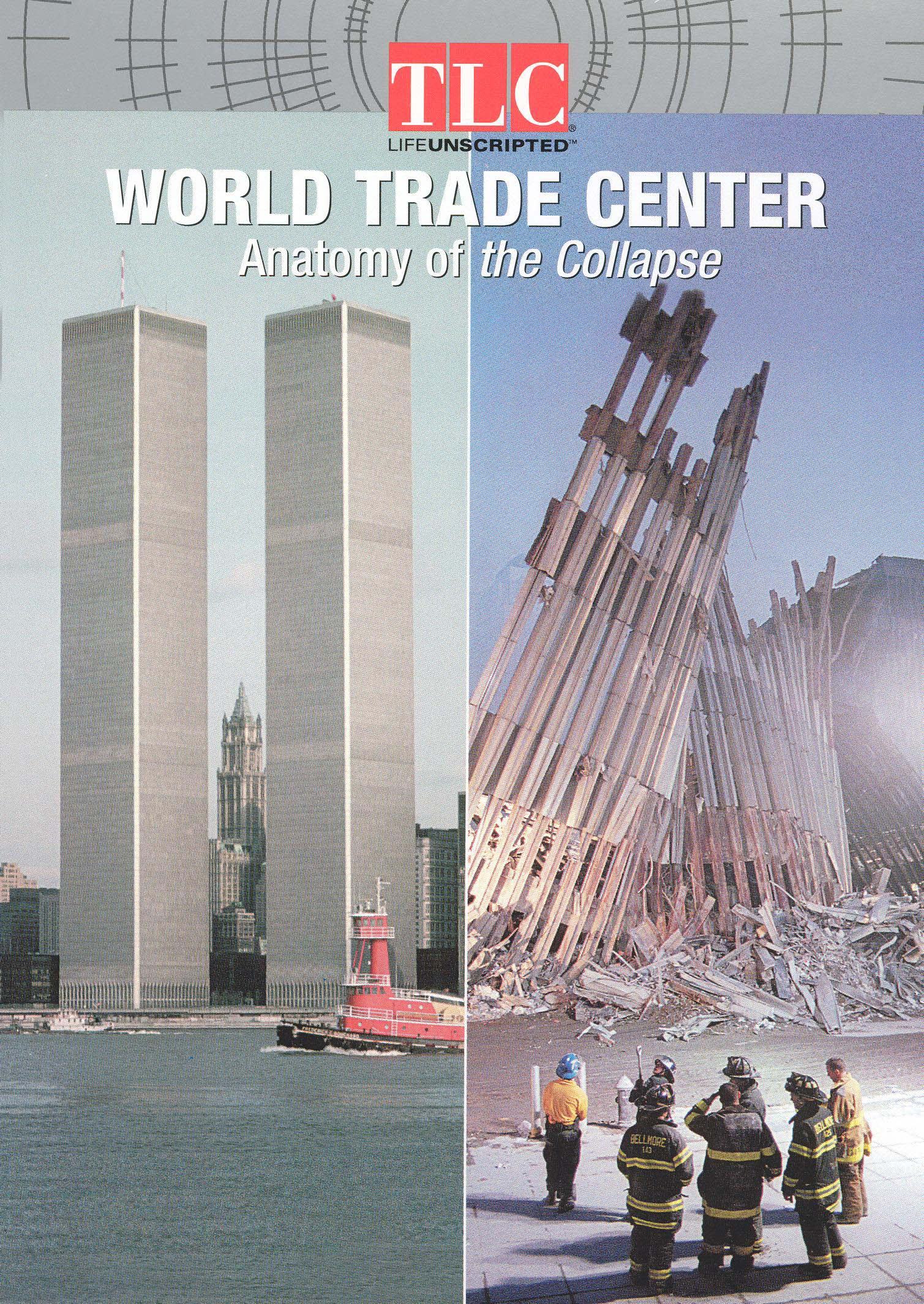 World Trade Center: Anatomy of the Collapse