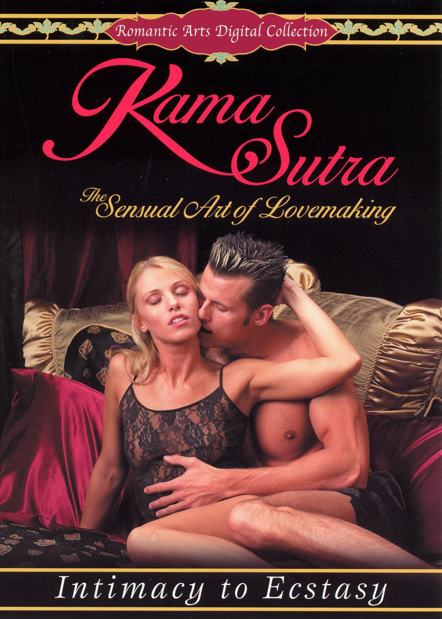 Kama Sutra: The Sensual Art of Lovemaking - Intimacy to Ectasy