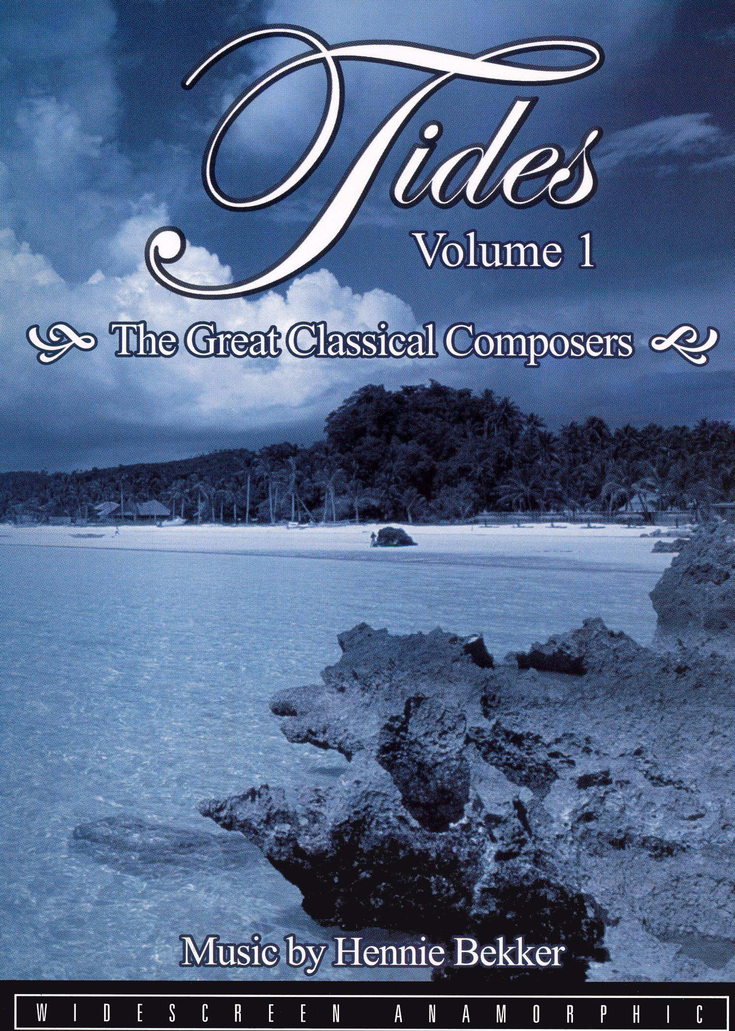 Tides, Vol. 1: The Great Classical Composers