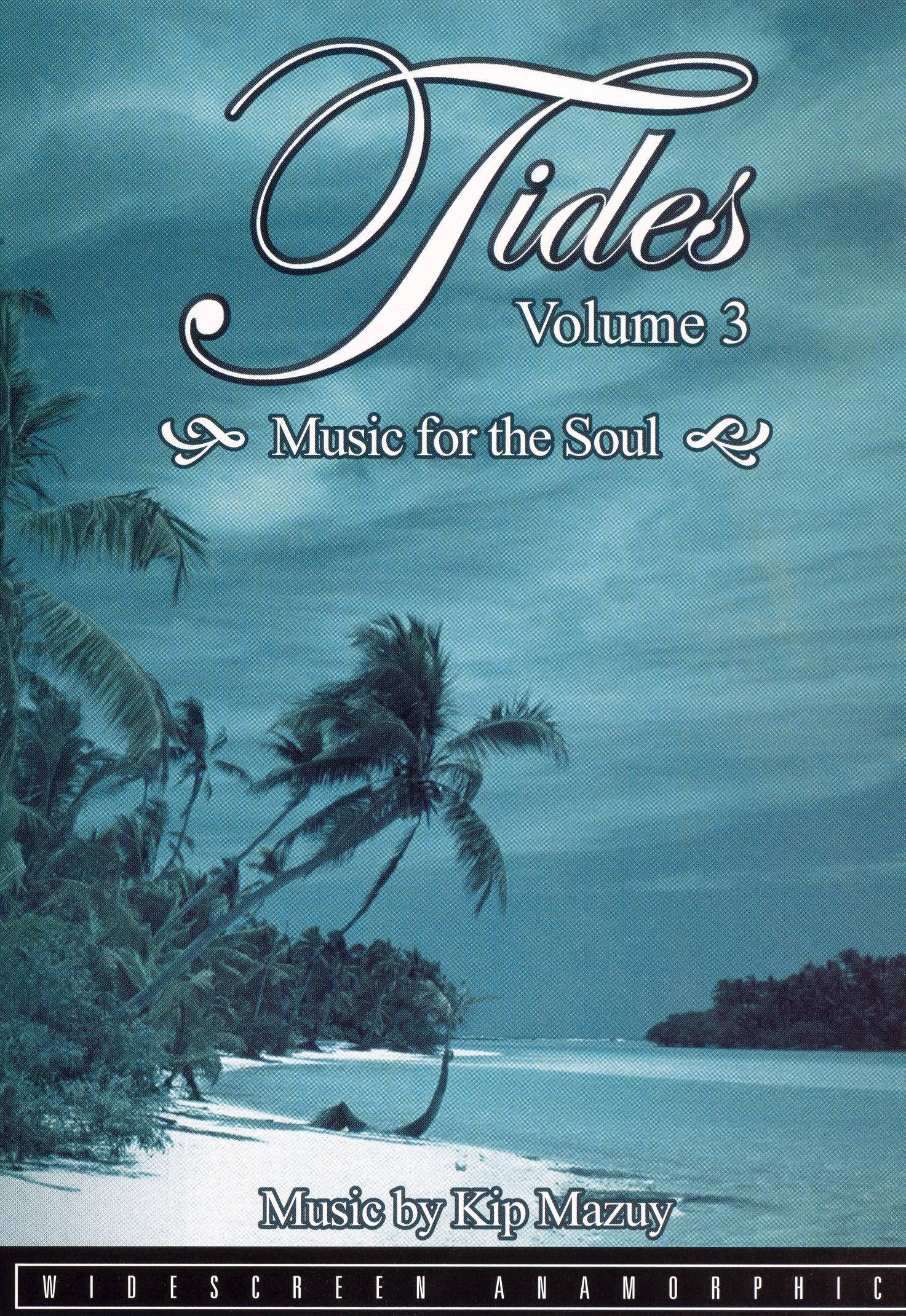 Tides, Vol. 3: Music For the Soul