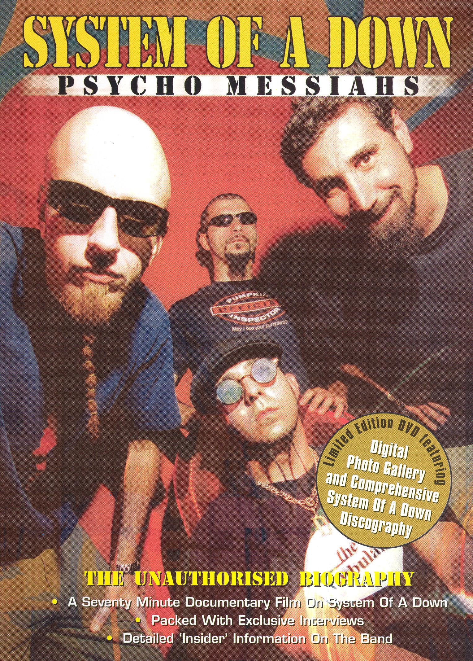 System of a Down: Psycho Messiahs - The Unauthorized Biography