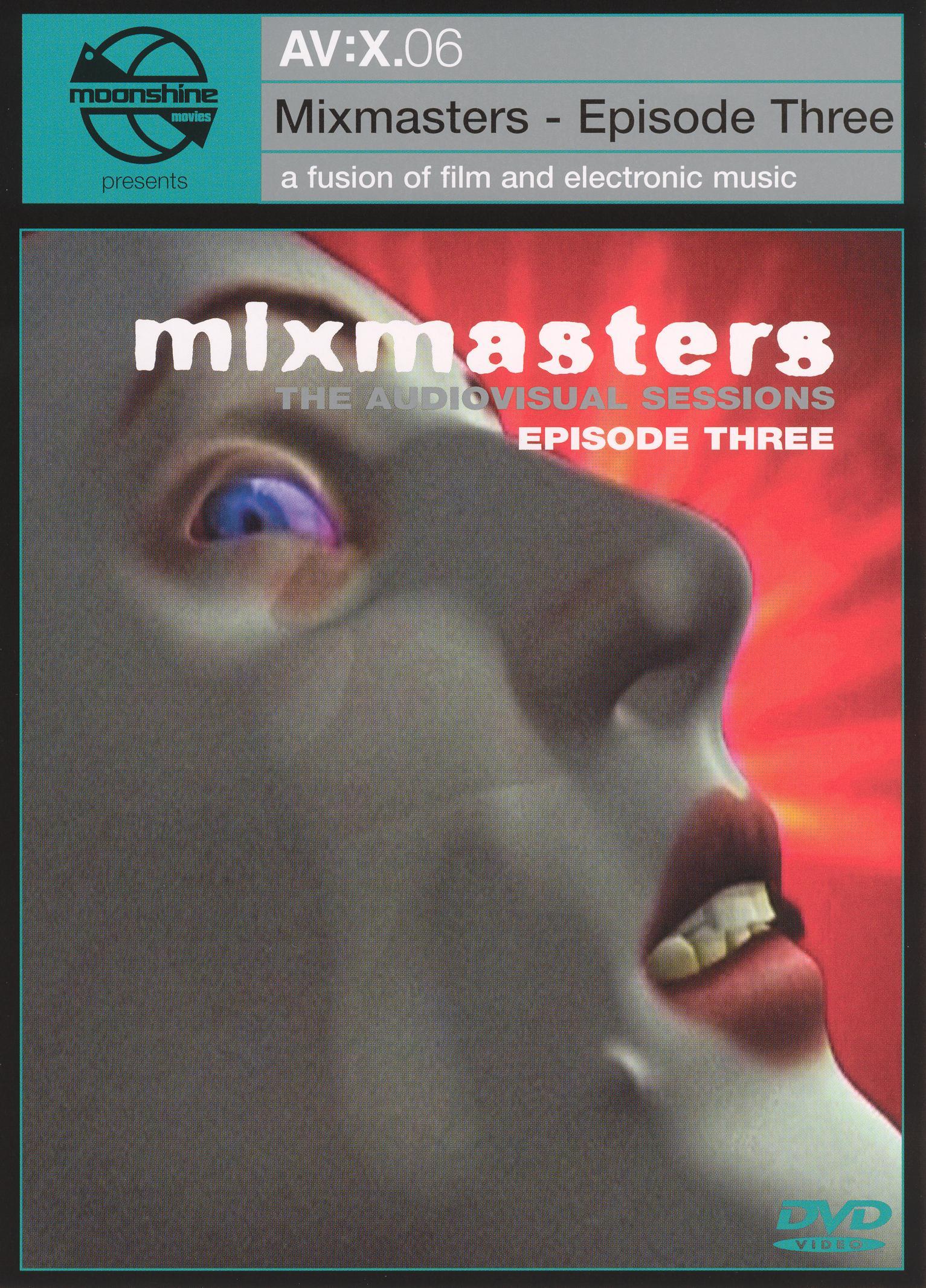 AV:X.06 - Mixmasters, Episode 3