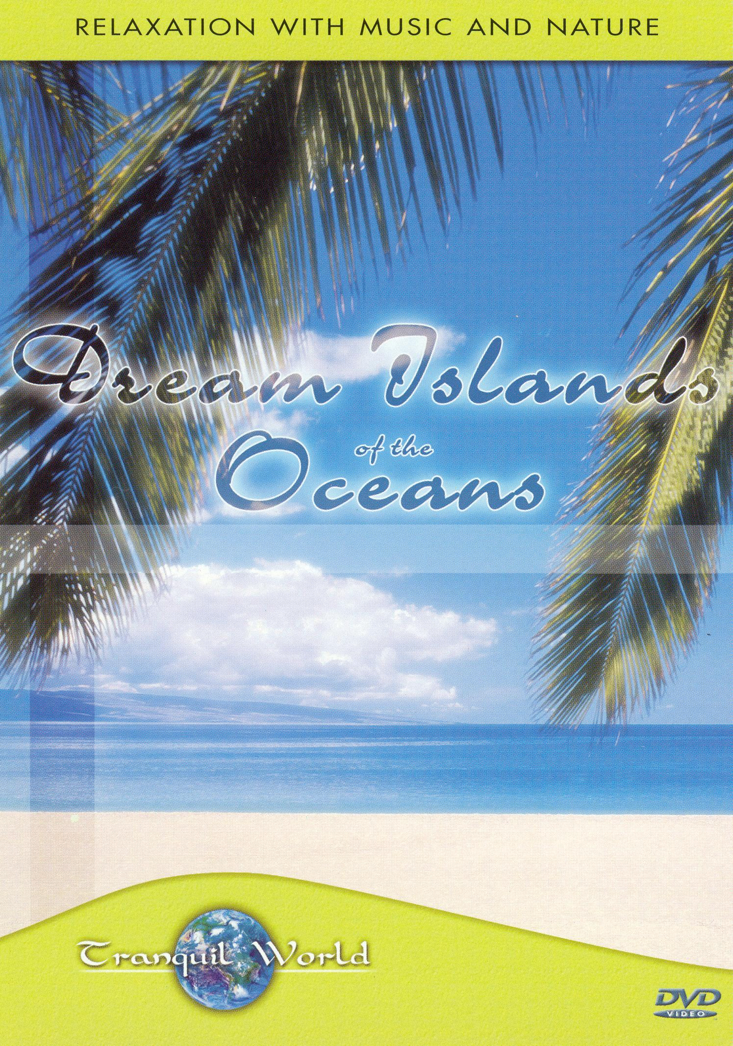 Dream Islands of the Oceans