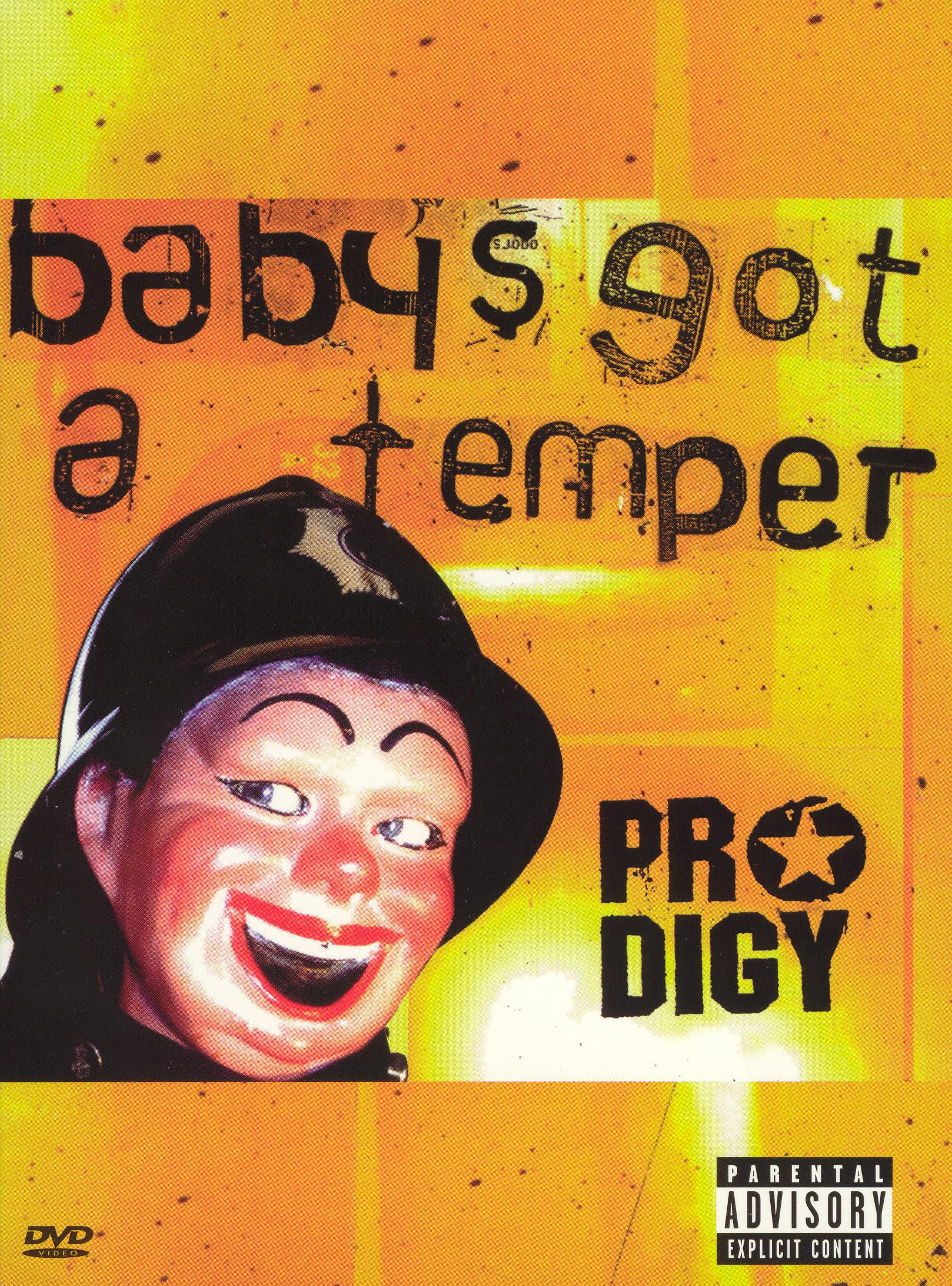 Prodigy: Baby's Got a Temper  [DVD Single]